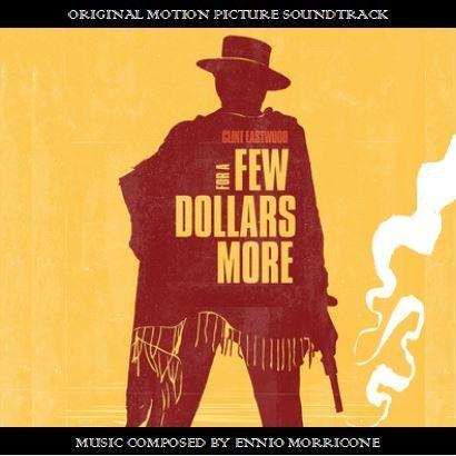 For a Few Dollars More.JPG