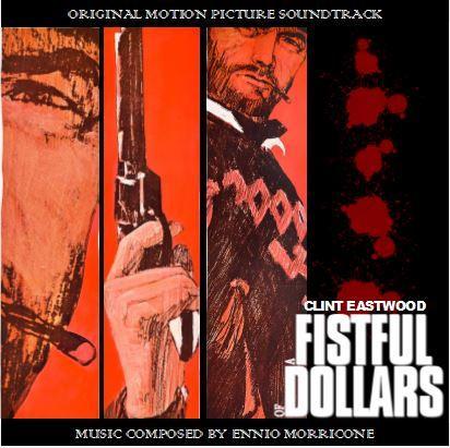 A Fistfull of Dollars.JPG