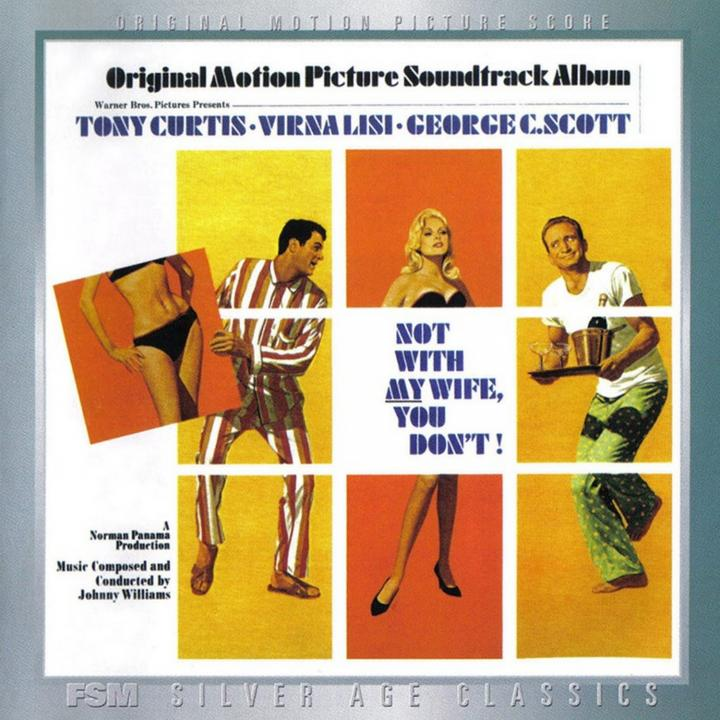 Not with my Wife, You Don't ! (Film Score Monthly).jpg